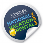 Sponsored Post: Let's Celebrate National Vacation Rental Month with Wyndham Vacation Rentals #VRMonth